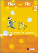 Cover: Flex und Flo - Ausgabe 2007 - Themenheft Multiplizieren und Dividieren 2