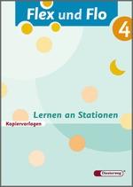Cover: Flex und Flo - Ausgabe 2007 - Lernen an Stationen 4