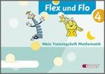 Cover: Flex und Flo - Ausgabe 2007 - Trainingsheft 4