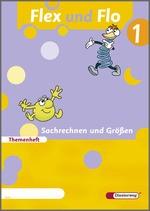 Cover: Flex und Flo - Ausgabe 2007 - Themenheft Sachrechnen und Größen 1