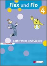 Cover: Flex und Flo - Ausgabe 2007 - Themenheft Sachrechnen und Größen 4