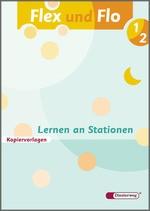 Cover: Flex und Flo - Ausgabe 2007 - Lernen an Stationen 1 / 2