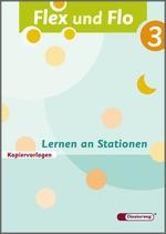 Cover: Flex und Flo - Ausgabe 2007 - Lernen an Stationen 3