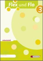 Cover: Flex und Flo - Ausgabe 2007 - Arbeitsheft 3