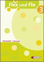 Cover: Flex und Flo - Ausgabe 2007 - Lösungen Arbeitsheft 3