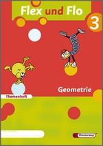 Cover: Flex und Flo - Ausgabe 2007 - Themenheft Geometrie 3