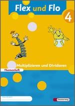 Cover: Flex und Flo - Ausgabe 2007 - Themenheft Multiplizieren und Dividieren 4