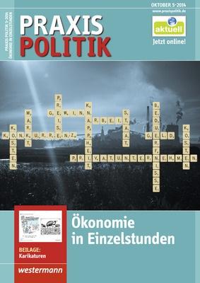 Praxis Politik - Ökonomie in Einzelstunden - Ausgabe Oktober Heft 5 ...