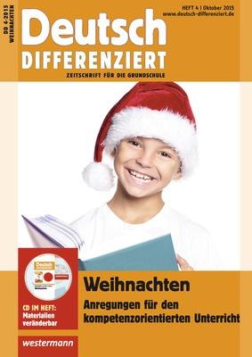 Deutsch Differenziert Weihnachten Anregungen Fur Den