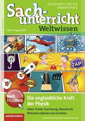 Sachunterricht Weltwissen - Die unglaubliche Kraft der Physik. Hebel ...