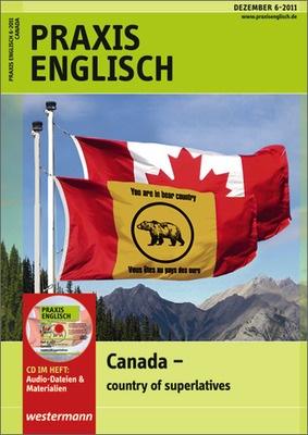 Praxis Englisch - Canada - country of superlatives - Ausgabe ...