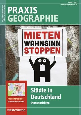 praxis geographie st dte in deutschland innenansichten ausgabe m rz heft 3 2015. Black Bedroom Furniture Sets. Home Design Ideas