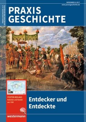Praxis Geschichte - Entdecker und Entdeckte - Ausgabe November Heft ...