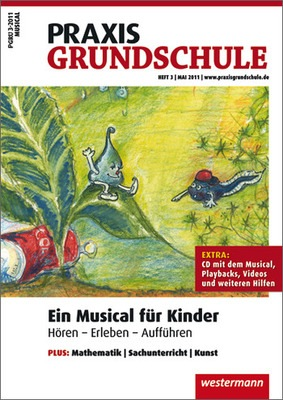 Praxis Grundschule - Ein Musical für Kinder - Hören, Erleben ...