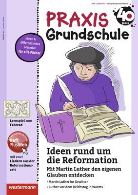 Praxis Grundschule - Ideen rund um die Reformation. Mit Martin ...