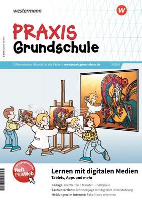 Praxis Grundschule - Lernen mit digitalen Medien – Tablets, Apps und ...