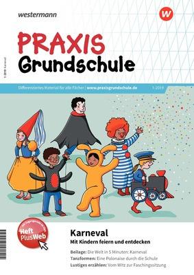 Praxis Grundschule Karneval Mit Kindern Feiern Und Entdecken Ausgabe 12019 Januar