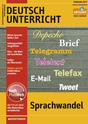 Deutschunterricht Sprachwandel Ausgabe Februar Heft 1 2017