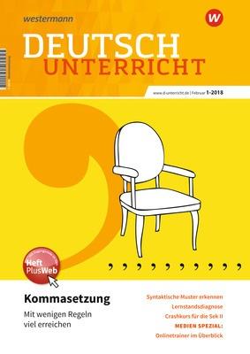 Deutschunterricht - Kommasetzung – mit wenigen Regeln viel erreichen ...