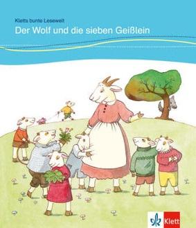 kletts bunte lesewelt: märchen - der wolf und die sieben geißlein - deutsche lektüre für kinder
