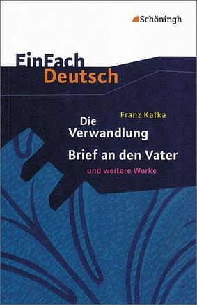 Einfach Deutsch Textausgaben Franz Kafka Die Verwandlung Brief