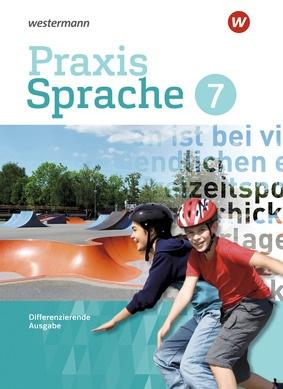 Praxis Sprache Differenzierende Ausgabe 2017 Schülerband 8