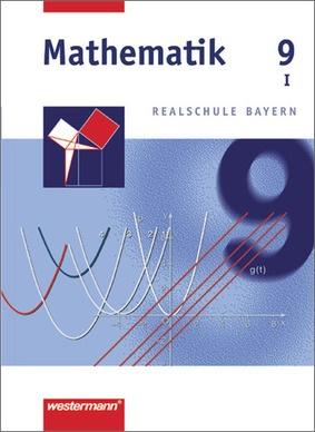 mathematik ausgabe 2001 f r realschulen in bayern sch lerband 9 wpf i westermann verlag. Black Bedroom Furniture Sets. Home Design Ideas