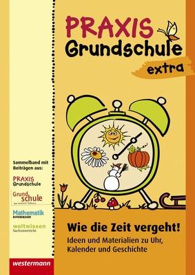 Praxis Grundschule extra - Wie die Zeit vergeht - Ideen und ...