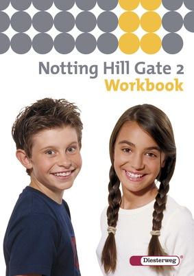 notting hill gate ausgabe 2007 workbook 2 diesterweg verlag. Black Bedroom Furniture Sets. Home Design Ideas