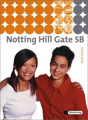 notting hill gate ausgabe 2007 textbook 5b diesterweg verlag. Black Bedroom Furniture Sets. Home Design Ideas