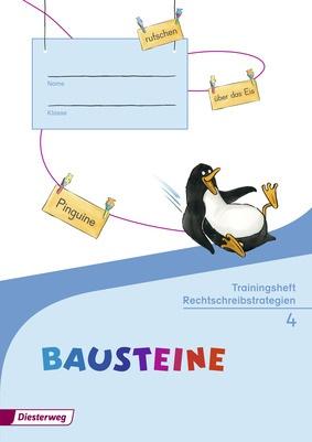BAUSTEINE Sprachbuch Ausgabe 2014 Trainingsheft Rechtschreibstrategien 4