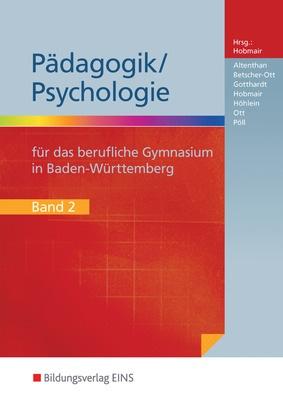 p dagogik psychologie f r das berufliche gymnasium in baden w rttemberg sch lerband 2. Black Bedroom Furniture Sets. Home Design Ideas