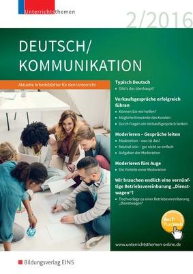 unterrichtsthemen deutsch kommunikation arbeitsbl tter f r ihren unterricht ausgabe 2 2016. Black Bedroom Furniture Sets. Home Design Ideas