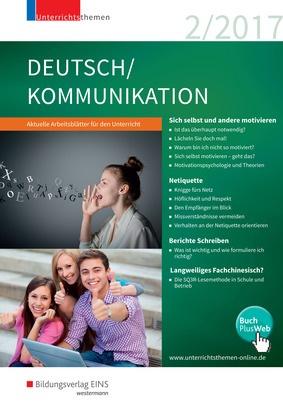 Unterrichtsthemen Deutschkommunikation Arbeitsblätter Für Ihren Unterricht Ausgabe 22017