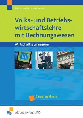 Volks Und Betriebswirtschaftslehre Mit Rechnungswesen Für