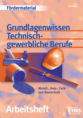 Grundlagenwissen technisch gewerbliche berufe westermann for Berufe in der schweiz
