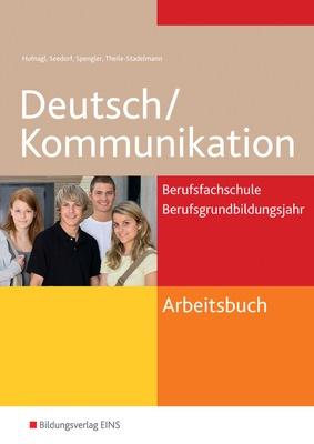 Deutsch Kommunikation Für Die Berufsfachschule Und Das
