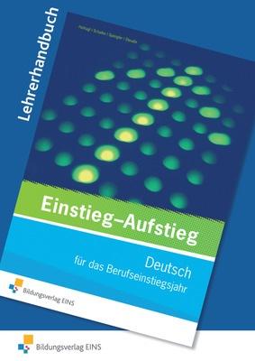 Einstieg Aufstieg Deutsch Für Das Berufseinstiegsjahr