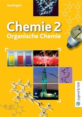 Chemie 2 - Organische Chemie - Schülerband: Bildungsverlag EINS