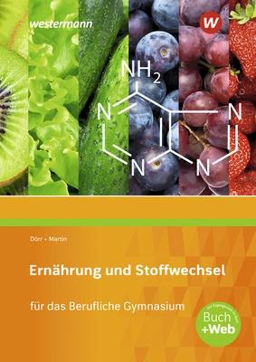 Ernährung und Stoffwechsel - für das Berufliche Gymnasium..