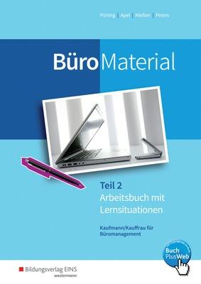 Buromaterial Arbeitsbuch Mit Lernsituationen Teil 2 Verlage Der