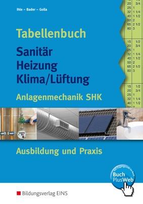 Sehr Tabellenbuch Sanitär-Heizung-Klima/Lüftung - Anlagenmechanik SHK  DN28