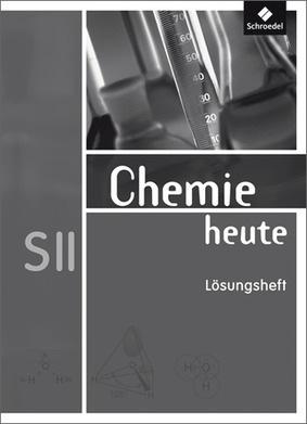 chemie heute sii allgemeine ausgabe 2009 l sungen f r die arbeitshefte 1 3 schroedel verlag. Black Bedroom Furniture Sets. Home Design Ideas