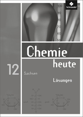 chemie heute sii ausgabe 2008 f r sachsen l sungen 12 schroedel verlag. Black Bedroom Furniture Sets. Home Design Ideas