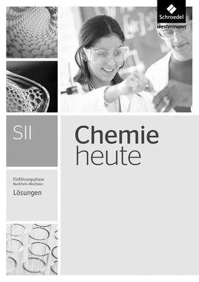 chemie heute sii ausgabe 2014 f r nordrhein westfalen einf hrungsphase l sungen schroedel. Black Bedroom Furniture Sets. Home Design Ideas