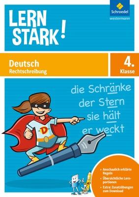 lernstark deutsch rechtschreibung 4 schroedel verlag