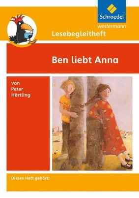 Lesebegleitheft Zum Titel Ben Liebt Anna Von Peter Härtling Einzelheft
