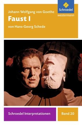 Schroedel Interpretationen Johann Wolfgang Von Goethe Faust I