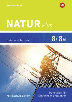 Natur Plus Aktuelle Ausgabe Fur Bayern Lehrermaterialien 8 8m Verlage Der Westermann Gruppe
