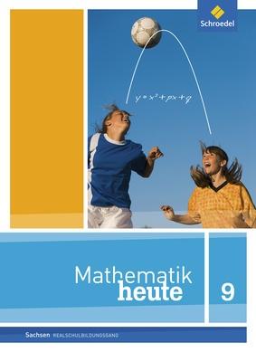 Mathematik heute - Ausgabe 2012 für Sachsen - Schülerband 9 ...